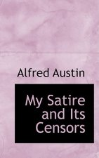 My Satire and Its Censors