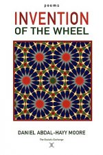 Invention of the Wheel / Poems