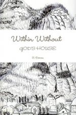 Within Without God's House