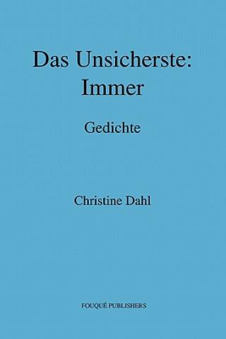 Unsicherste: Immer