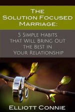 Solution Focused Marriage