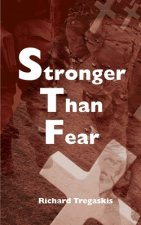 Stronger Than Fear