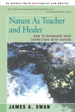 Nature as Teacher and Healer