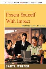 Present Yourself with Impact