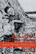 Cow! and Other Poems
