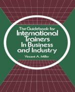 Guidebook for International Trainers in Business and Industry