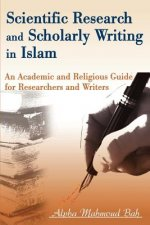 Scientific Research and Scholarly Writing in Islam