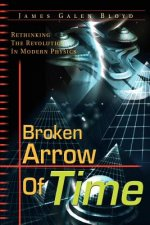 Broken Arrow of Time