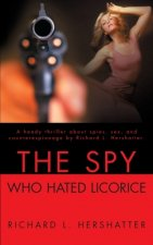 Spy Who Hated Licorice