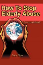 How to Stop Elderly Abuse