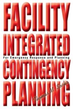 Facility Integrated Contingency Planning
