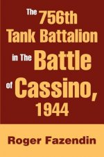 756th Tank Battalion in the Battle of Cassino, 1944