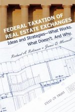 Federal Taxation of Real Estate Exchanges