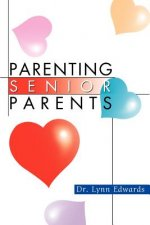 Parenting Senior Parents