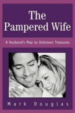 Pampered Wife
