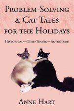 Problem-Solving and Cat Tales for the Holidays