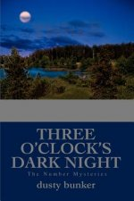 Three O'Clock's Dark Night