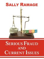 Serious Fraud and Current Issues