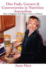 Diet Fads, Careers and Controversies in Nutrition Journalism