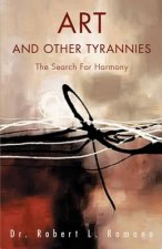 Art and Other Tyrannies