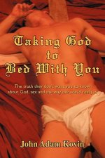 Taking God to Bed with You