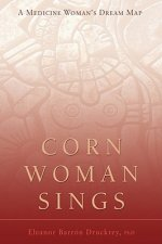 Corn Woman Sings