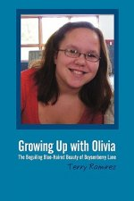 Growing Up with Olivia