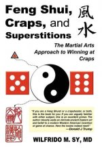 Feng Shui, Craps, and Superstitions