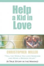 Help a Kid in Love