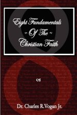 Eight Fundamentals of the Christian Faith