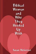 Biblical Women and Who They Hooked Up With