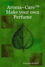 Aroma~Care Make Your Own Perfume