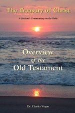 Treasury of Christ - Volume 1 - Overview of the Old Testament