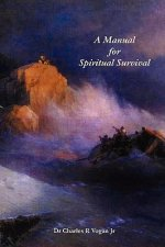 Manual for Spiritual Survival