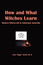 How and What Witches Learn: Modern Witchcraft in Suburban Australia