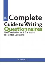 Complete Guide to Writing Questionnaires