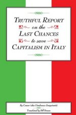 Truthful Report on the Last Chances to Save Capitalism in Italy