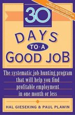 30 Days to a Good Job