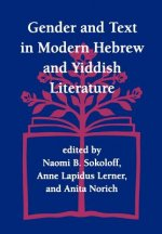Gender and Text in Modern Hebrew and Yiddish Literature