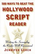 500 Ways to Beat the Hollywood Scriptwriter