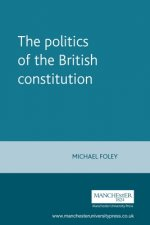 Politics of the British Constitution