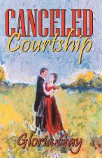 Canceled Courtship