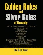Golden Rules and Silver Rules of Humanity