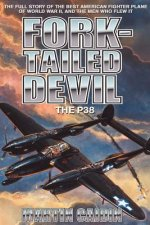 Fork-Tailed Devil: The P-38
