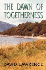 Dawn of Togetherness