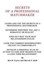 Secrets of a Professional Matchmaker