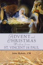 Advent and Christmas Wisdom from Vincent De Paul