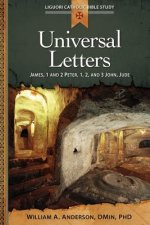 Universal Letters: James 1 and 2 Peter