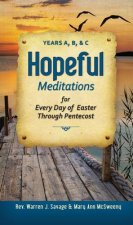 Hopeful Meditations for Every Day of Easter Through Pentecost