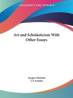 Art and Scholasticism with Other Essays (1924)